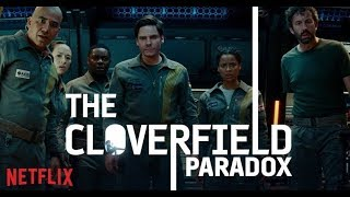 Quickie: The Cloverfield Paradox