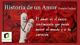 Gambar cover Historia de un Amor : French Latino