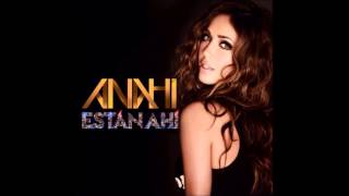 Anahí - Están Ahí - (Official Audio)