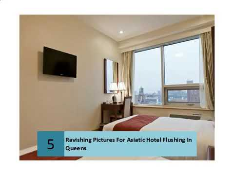 Ravishing Pictures For Asiatic Hotel Flushing In Queens