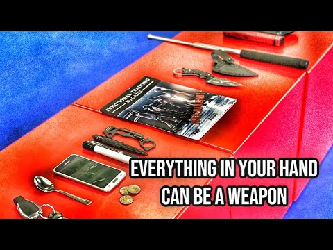 Everything In Your Hand Can Be A Weapon
