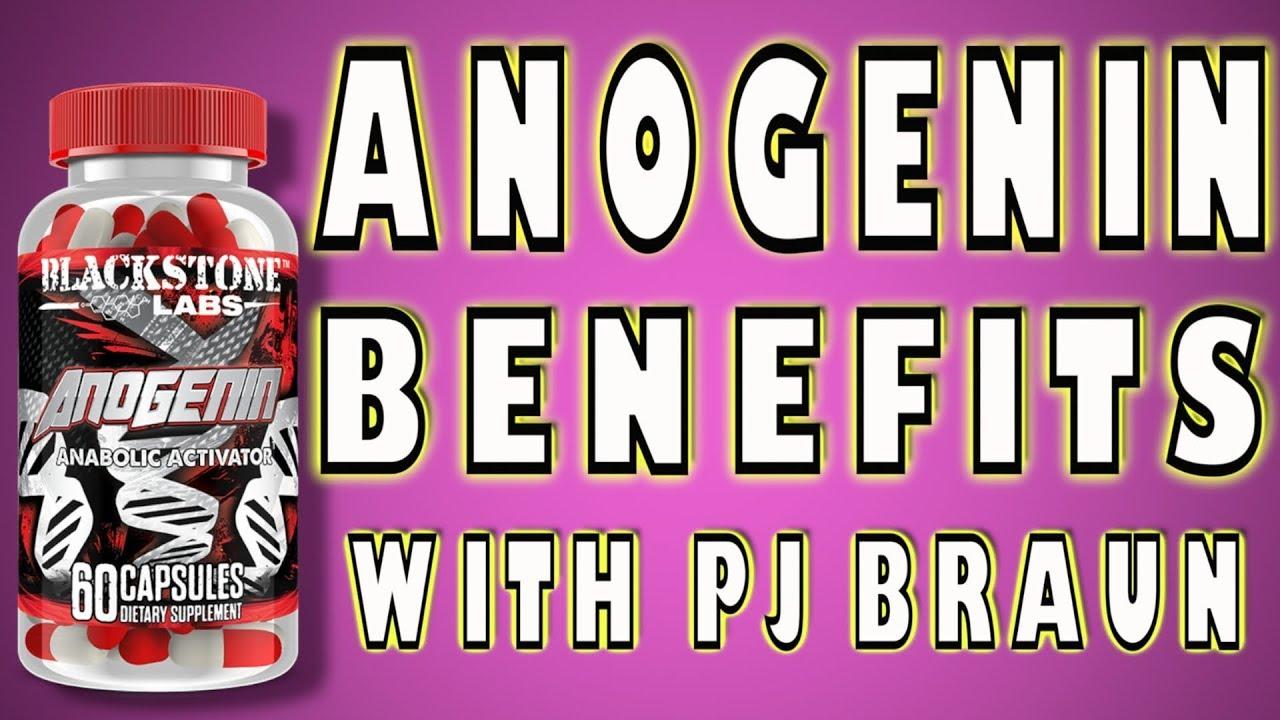 Anogenin Benefits (2018) - PJ Braun