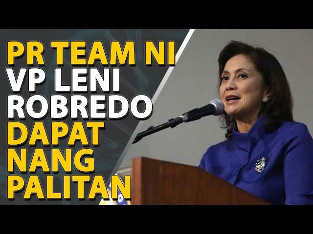 [OPINYON] PR team ni VP Robredo dapat nang sibakin
