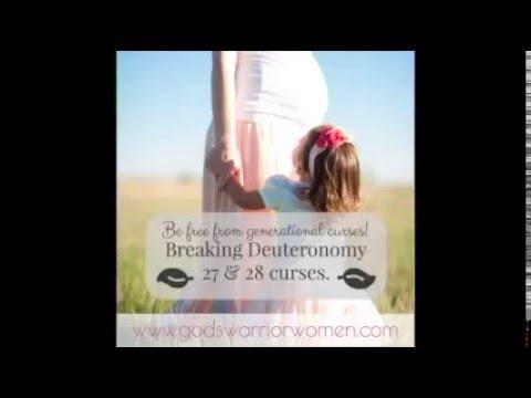 Breaking Deuteronomy 27 & 28 Curses (Part 1)