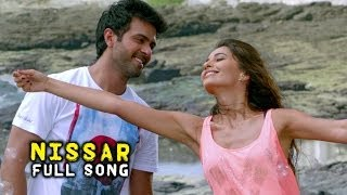 Nissar (Video Song) - Dishkiyaoon