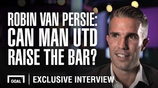 Robin Van Persie: Can Man Utd raise the bar?
