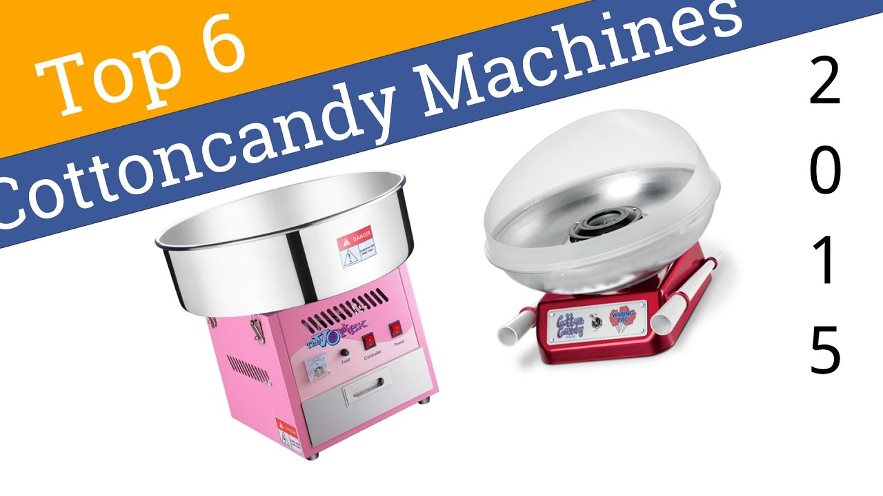 6 Best Cotton Candy Machines 2015 - YouTube