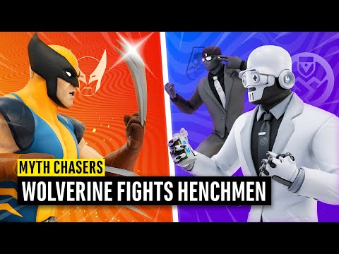 The Henchmen DEFEAT Wolverine!? Fortnite Myth Chasers