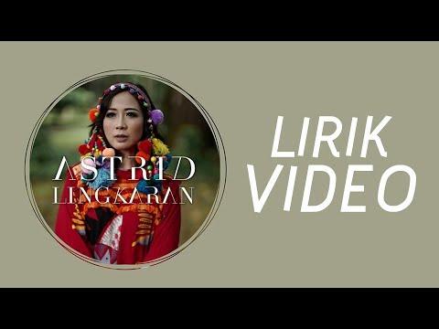Astrid - Lingkaran (Lirik Video)