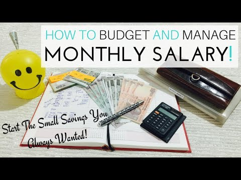 How To Budget And Manage Monthly Salary - Ideas Suitable For Indian Households
