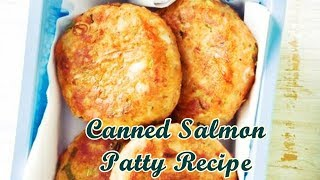 Canned Salmon Patty Recipe - Easy Healthy Recipes