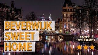 beverwijk sweet home hotel review Hotels in Beverwijk Netherlands Hotels