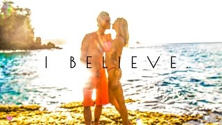 Change Your Thoughts, Change Your Life ♥  I Believe | Inspirational Travel Video |
