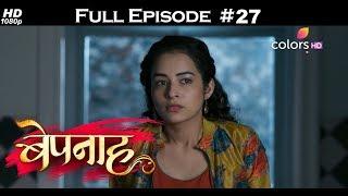 Bepannah - 24th April 2018 - बेपनाह - Full Episode