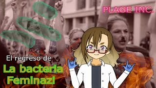 EL REGRESO DE LA BACTERIA FEMINAZII! | Plague INC.