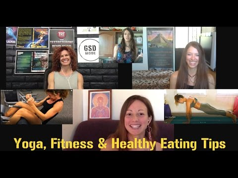 Stay Healthy! Yoga, Fitness & Healthy Eating Tips for Busy People with Soul Sisters EMC^2 #4