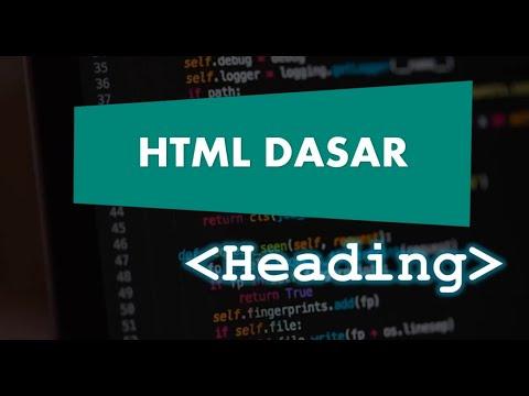 5 . HTML Dasar - Heading HTML