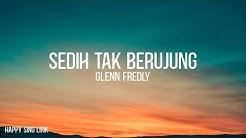 Glenn Fredly - Sedih Tak Berujung (Lirik) #RIPGlennFredly