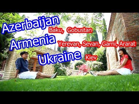 [Travel in  Azerbaijan, Armenia, Ukraine] 아제르바이잔, 아르메니아, 우크라이나 여행