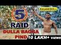 Top 5 Raid Dulla Bagga at Kabaddi Tournament