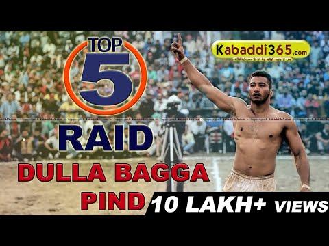 Top 5 Raid Dulla Bagga at Kabaddi...