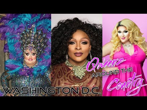 WASHINGTON D.C. Drag Queens on QWEENS AROUND THE COUNTRY with Erickatoure