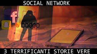 3 Terrificanti Storie Vere sui Social Network