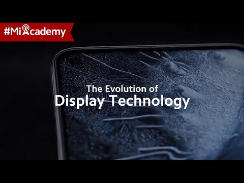 #MiAcademy | The Evolution of Display Technology