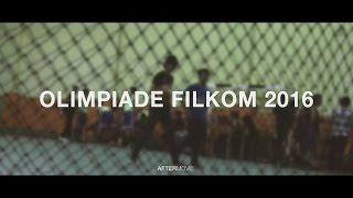 AFTER MOVIE : Olimpade FILKOM 2016