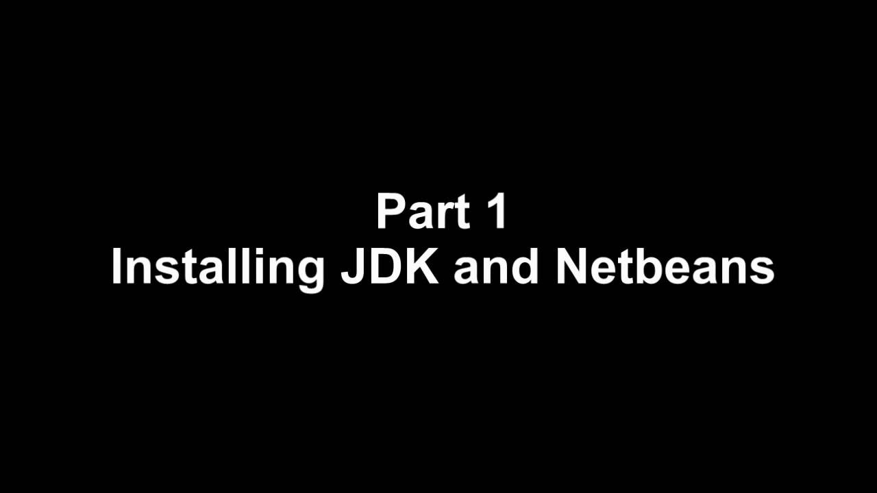 java tutorial for beginners installation of netbeans and jdk java tutorial for beginners 1 installation of netbeans and jdk