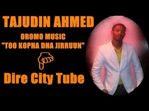 "Tajudin Ahmed Best Oromo Music ""Too Kopha adhaa Jiiruun"""