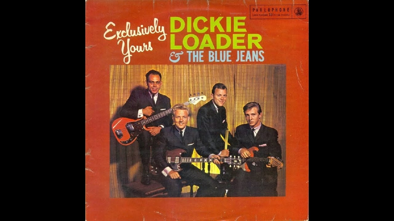 Dickie Loader And The Blue Jeans Exclusively Yours Teen Machine