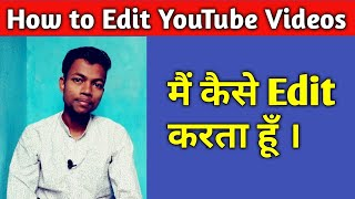 How to Edit YouTube Videos on android smartphone || Best video editing app