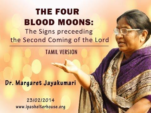 நான்கு இரத்த நிலாக்கள் (The Four Blood Moons) | Message by Dr. Margaret Jayakumari