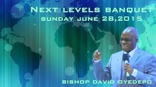 Bishop David Oyedepo-Next Levels Banquet Services June 28,2015