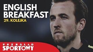 English Breakfast - czas rewanżów w Lidze Mistrzów! Kto awansuje?