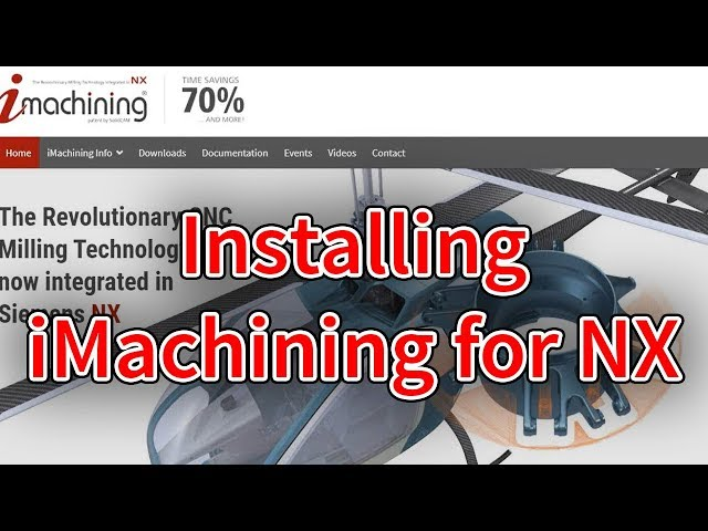 Machining for NX Intro Video 0 - Installation