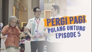 Thumbnail of Pergi Pagi Pulang Untung   Episode 5 – Datang Tak Diundang, Pulang Minta Diantar