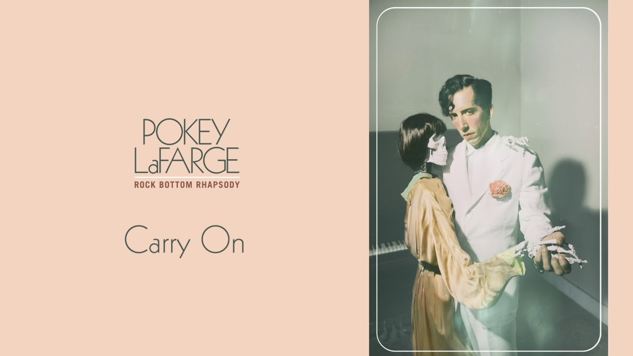 "Pokey LaFarge - ""Carry On"" [Audio Only]"