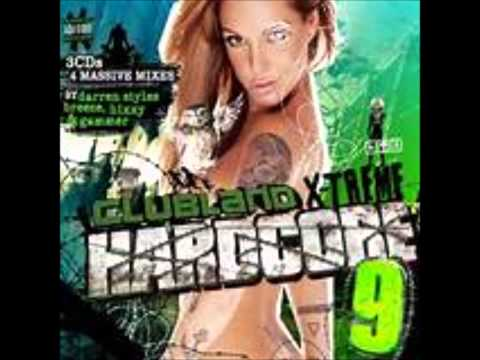 Never Forget you Darren Styles;molly{Clubland X Treme Hardcore vol 9