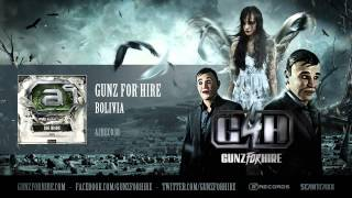 Gunz For Hire - Bolivia (#A2REC038 Preview)