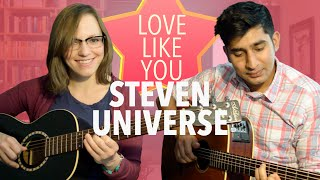 Steven Universe - Love Like You (Acoustic Cover)