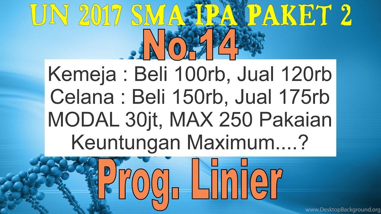 No 14 Program Linier Keuntungan Maksimum Un 2017 Paket2 Sma Ipa Matematika Soal Dan Pembahasan