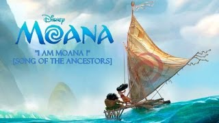 """I am Moana"" [Song of the Ancestors] - Clip + Lyrics"
