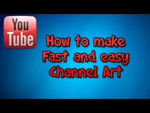 How to make a fast and easy channel art! - YouTube