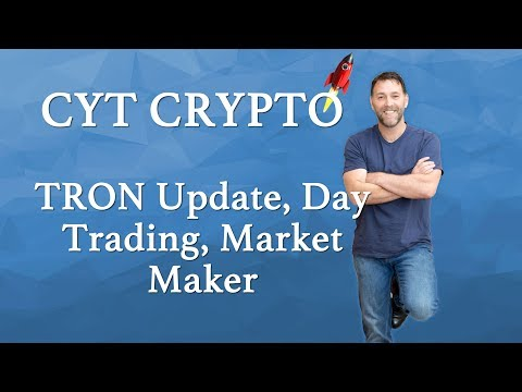 TRON (TRX) - Update on Tron,  Market Maker Status and Day Trading Tron 29th March 2018