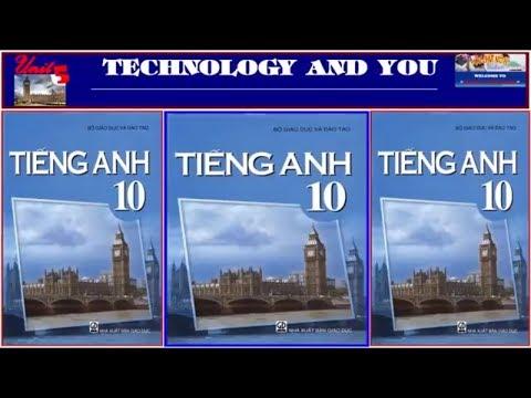 Tiếng Anh lớp 10 – Bộ GDĐT Unit 5 Technology and You (Trọn bài)