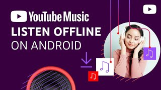 Download Download music to listen offline with YouTube Music (Android)