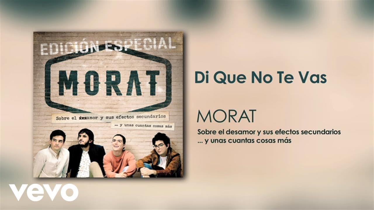 Morat - Di Que No Te Vas (Official Audio)