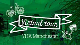 YHA Manchester Virtual Tour